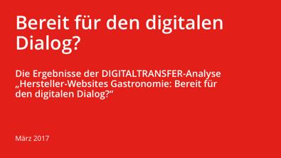 DIGITALTRANSFER-Analyse Hersteller-Websites Gastronomie - Bereit für den digitalen Dialog?.png